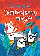 Domboninneni mesék by János…