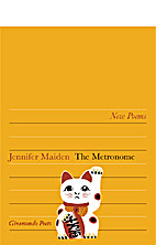 The metronome by Jennifer Maiden