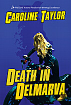 Death in Delmarva by Caroline Taylor