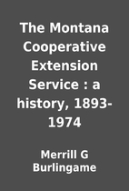 The Montana Cooperative Extension Service :…