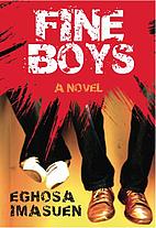 Fine Boys by Eghosa Imasuen