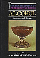 Alcohol: Customs and Rituals (Encyclopedia…