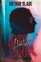 Amber Fang: The Hunted (Volume 1) by Arthur…