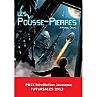 Les Pousse-Pierres by Arnaud Duval