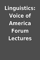 Linguistics: Voice of America Forum Lectures
