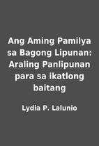 Ang Aming Pamilya sa Bagong Lipunan: Araling…