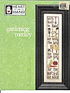 Gardening Medley - Cross Stitch by Cecilia…