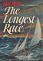 The Longest Race by Hal Roth