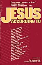 Jesus According To...: Contemporary Answers…