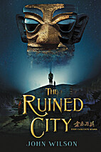 The Ruined City by John Wilson