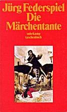 Die Märchentante by Jürg…