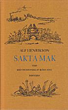 Sakta mak : rim och meter by Alf Henrikson