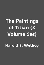 The Paintings of Titian (3 Volume Set) by…