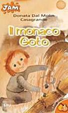 Il Monaco Goto by Aleesandro De Rose