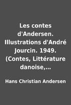 Les contes d'Andersen. Illustrations…