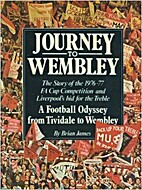 Journey to Wembley by Brian James