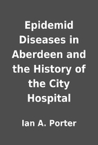Epidemid Diseases in Aberdeen and the…
