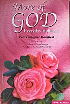 More of God: Inspirational selections from…