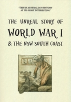 The unreal story of World War I & the NSW…