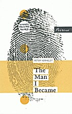 The Man I Became by Peter Verhelst