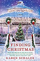 Finding Christmas: A Novel by Karen Schaler