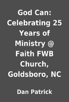 God Can: Celebrating 25 Years of Ministry @…