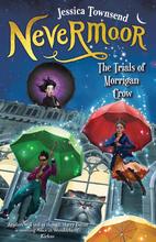 Nevermoor: The Trials of Morrigan Crow by…