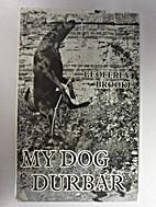 My Dog Durbar by Geoffrey Brooke