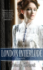 London Interlude by Tracy Grant