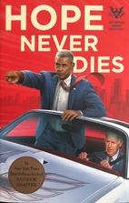 Hope Never Dies: An Obama Biden Mystery…