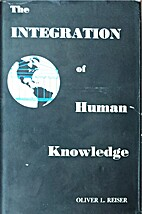 The integration of human knowledge; a study…