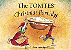 The Tomtes' Christmas Porridge by Sven…