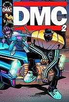 DMC GN #2 by Amy Chu