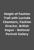 Height of Fashion Trail with Lucinda…