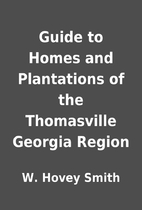 Guide to Homes and Plantations of the…