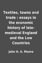Textiles, towns and trade : essays in the…