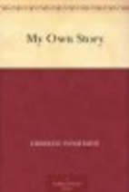 My Own Story by Emmeline Pankhurst