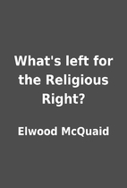 What's left for the Religious Right? by…