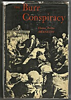 The Burr Conspiracy by Thomas Perkins…