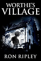 Worthe's Village: Supernatural Horror with…