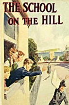 The School on the Hill by Grace M. Easton