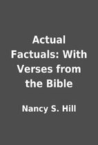 Actual Factuals: With Verses from the Bible…