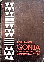 Gonja; a phonological and grammatical study…