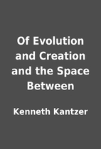 Of Evolution and Creation and the Space…