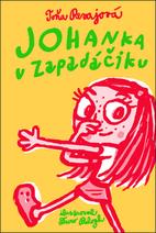 Johanka v Zapadáčiku by Toňa Revajová