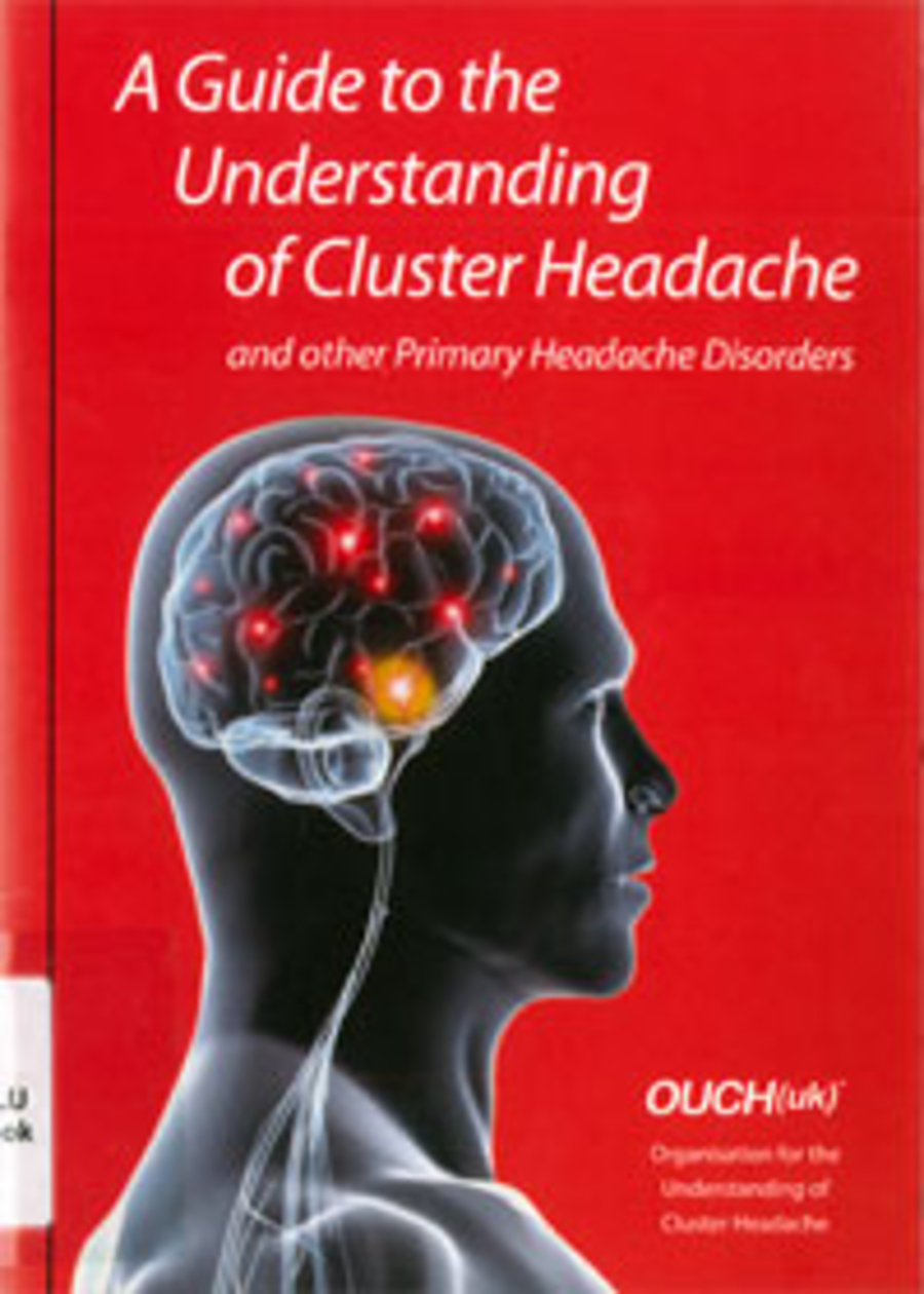 A Guide to the Understanding of Cluster Headache