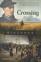 Crossing the Distance by Lorreen Plett