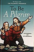 To be a Pilgrim by Naomi Burton Stone