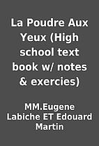 La Poudre Aux Yeux (High school text book w/…
