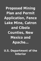 Proposed Mining Plan and Permit Application,…